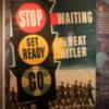 Juno Beach Center, Normandy: Typical propaganda posters